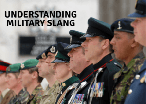 10 Military Slang words that you probably don't understand!